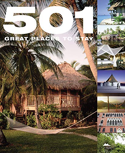 9780753723098: 501 Great Places to Stay (501 Series)