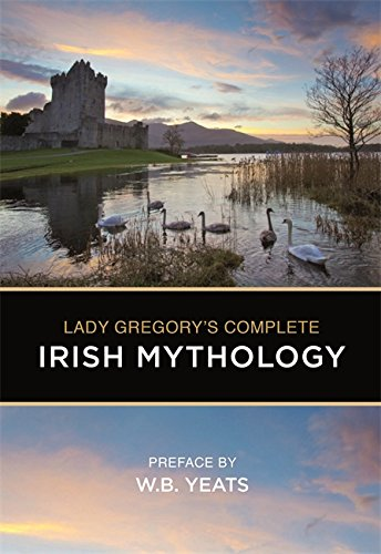 9780753723227: Lady Gregory's Complete Irish Mythology