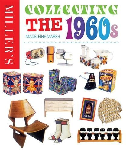 9780753723630: Miller's Collecting the 1960s