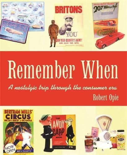9780753725412: Remember When: A nostalgic trip through the consumer era