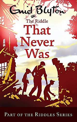 9780753725474: The Riddle That Never Was (Enid Blyton: Riddles)