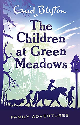 9780753725481: The Children at Green Meadows (Enid Blyton: Family Adventures)