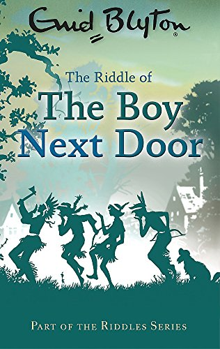 9780753725634: The Riddle of the Boy Next Door (Enid Blyton: Riddles)