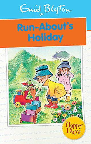 9780753725818: Run-About's Holiday (Enid Blyton: Happy Days)