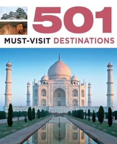 9780753725955: 501 Must-Visit Destinations (501 Series)