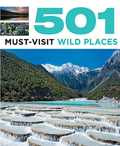9780753726013: 501 Must-Visit Wild Places