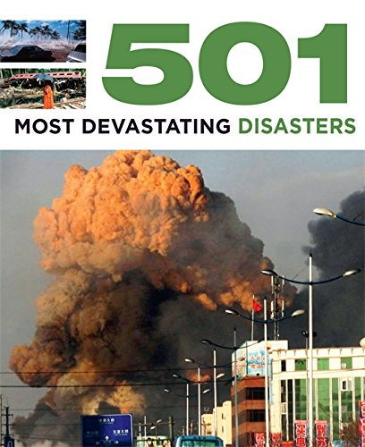 9780753726020: 501 Most Devastating Disasters