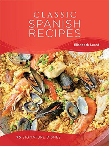 9780753726112: Classic Spanish Recipes: 75 signature dishes
