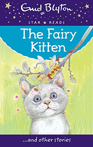 9780753726426: The Fairy Kitten (Enid Blyton: Star Reads Series 2)