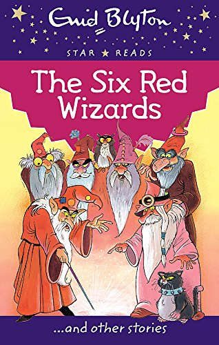 9780753726433: The Six Red Wizards (Enid Blyton: Star Reads Series 1)