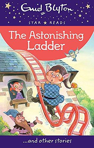 The Astonishing Ladder (Enid Blyton: Star Reads: Blyton, Enid