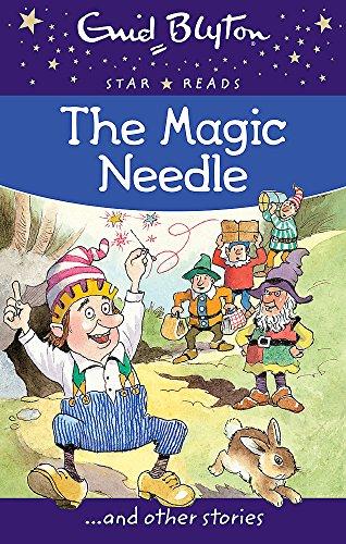 9780753726464: The Magic Needle (Enid Blyton: Star Reads Series 1)