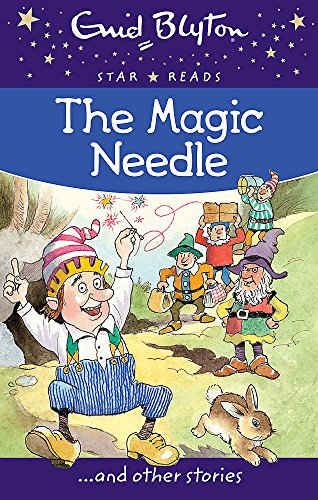 9780753726464: The Magic Needle (Enid Blyton: Star Reads Series 1)