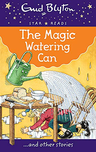 9780753726471: The Magic Watering Can (Enid Blyton: Star Reads Series 1)