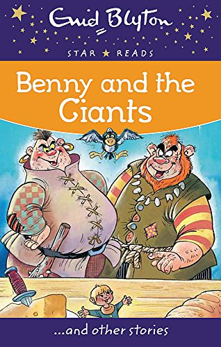 9780753726549: Benny and the Giants (Enid Blyton: Star Reads Series 3)