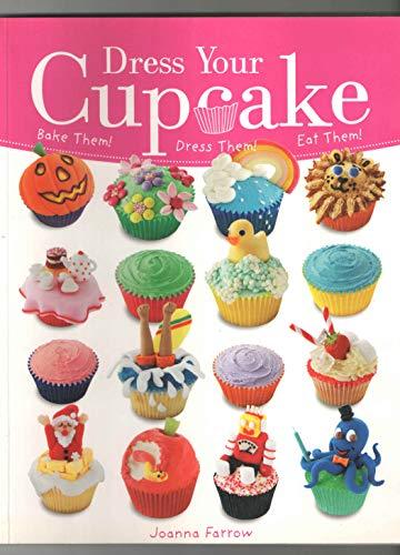 9780753726648: Dress Your Cupcake Pb