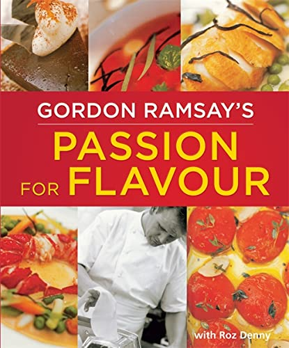 9780753726815: Gordon Ramsay's Passion for Flavour