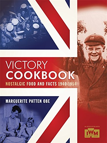 9780753726860: Victory Cookbook: Nostalgic Food and Facts from 1940 - 1954