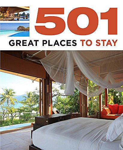 9780753726969: 501 Great Places to Stay (501 Series)