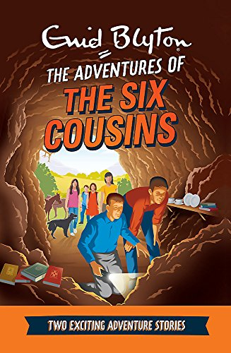 9780753727027: The Adventures of the Six Cousins: Two Exciting Adventure Stories (Enid Blyton: Adventure Collection)