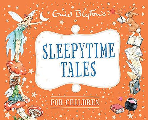 9780753727881: Sleepytime Tales for Children (Enid Blyton: Bedtime Tales)