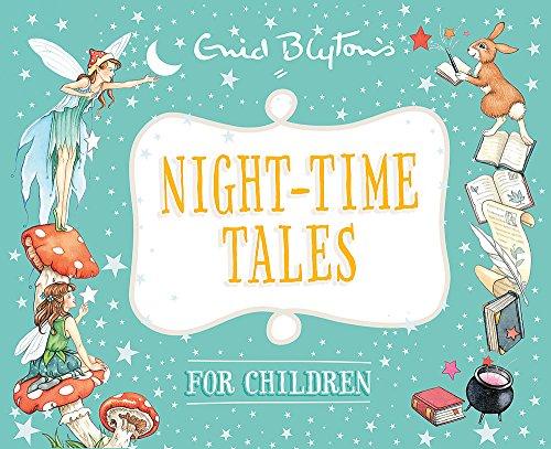 9780753727911: Night-time Tales for Children (Enid Blyton: Bedtime Tales)