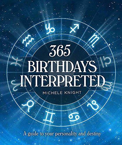 365 Birthdays Interpreted: Knight, Michele