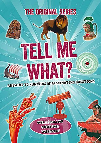 9780753728055: Tell Me What? (Tell Me Series)