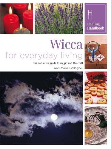 9780753728512: Wicca for Everyday Living (Healing Handbooks)