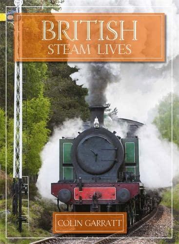 9780753728680: British Steam Lives (Transport)