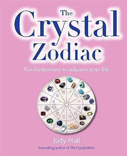 9780753729243: The Crystal Zodiac: Use Birthstones to Enhance Your Life