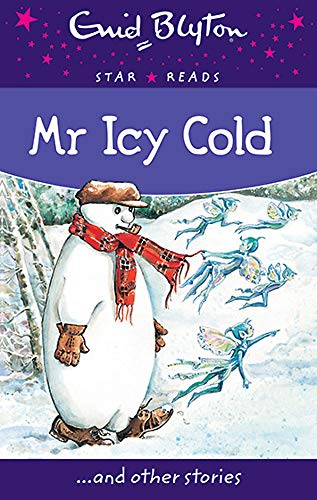 9780753729441: MR Icy Cold (Enid Blyton: Star Reads Series 7)