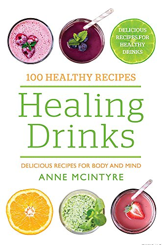 9780753730249: Healing Drinks: Delicious Recipes for Body and Mind (100 Healthy Recipes)