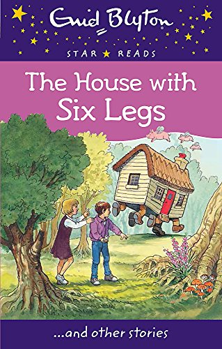 9780753730621: The House with Six Legs (Enid Blyton Star Reads)