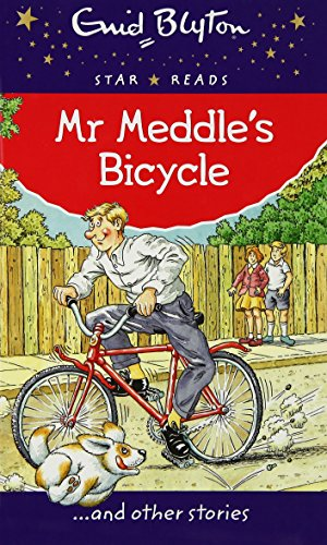 9780753731352: Mr Meddle's Bicycle (Enid Blyton: Star Reads Series 1)