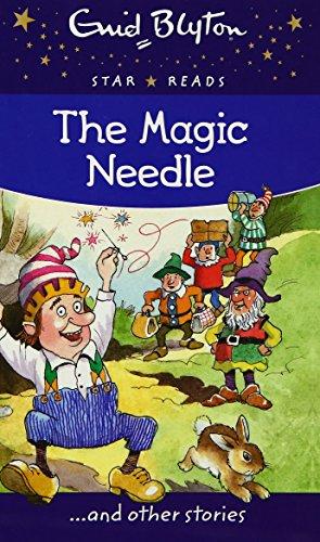 9780753731376: The Magic Needle (Enid Blyton: Star Reads Series 1)