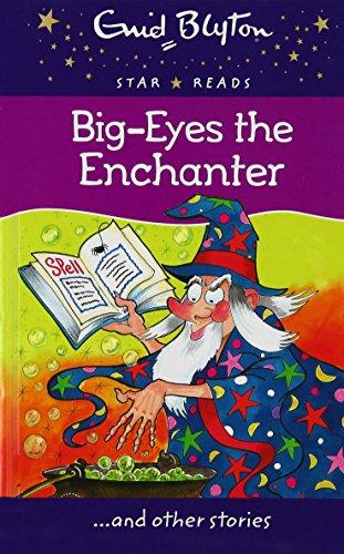 9780753731499: Big-Eyes the Enchanter