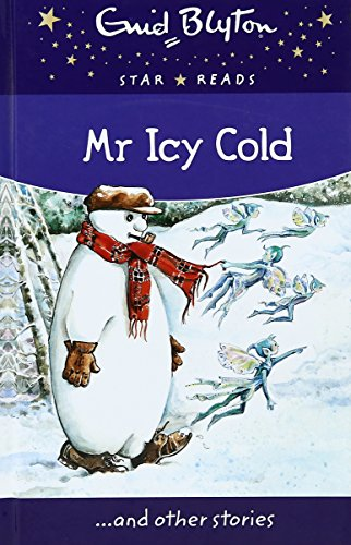 9780753731734: Mr Icy Cold (Enid Blyton: Star Reads Series 7)