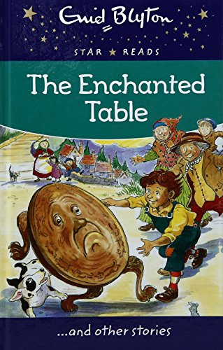 9780753732007: The Enchanted Table (Enid Blyton Star Reads Series 11)