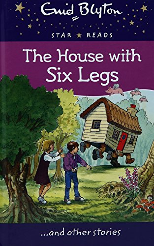 9780753732045: The House with Six Legs (Enid Blyton Star Reads Series 12)