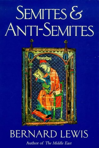 9780753800331: Semites and Anti-Semites: An Inquiry into Conflict and Prejudice (Phoenix Giants)