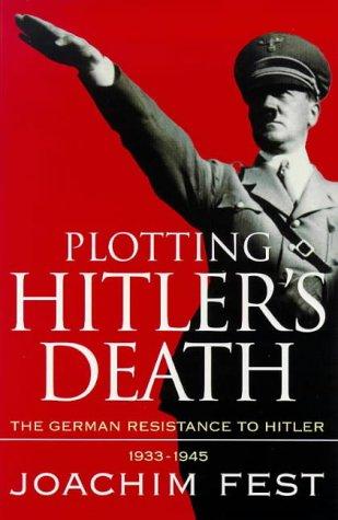 9780753800409: Plotting Hitler's Death