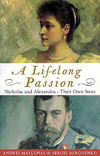 9780753800447: A Lifelong Passion: The Letters & Diaries Of Nicholas & Alexandra