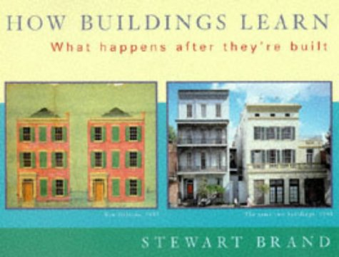 9780753800508: How Buildings Learn: What Happens After They're Built