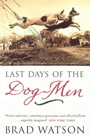 9780753801116: The Last Days of the Dog-men