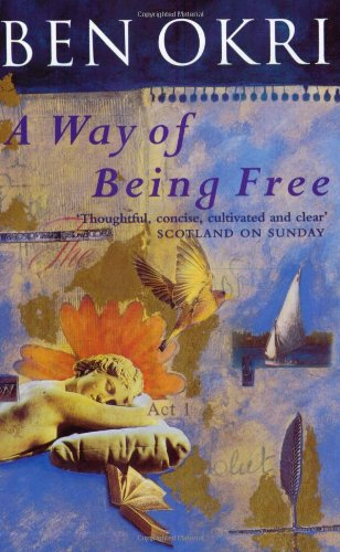 9780753801413: A Way Of Being Free