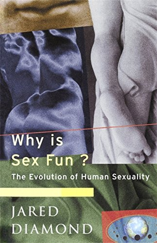 9780753801543: Why is Sex Fun?: The Evolution of Human Sexuality (Science Masters)