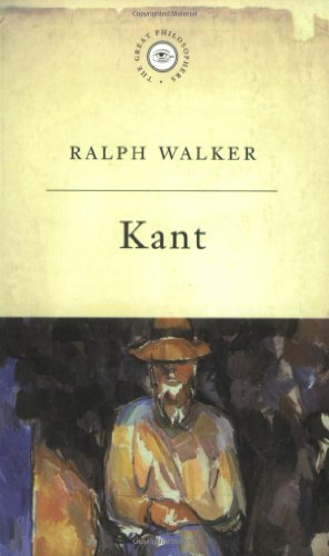 THE GREAT PHILOSOPHERS:KANT: RALPH WALKER
