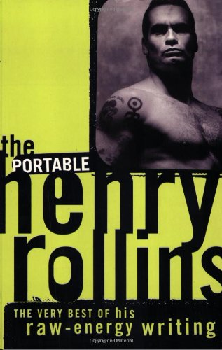 The Portable Henry Rollins: Rollins, Henry
