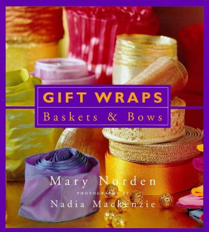 9780753802236: Gift Wraps, Baskets and Bows